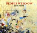 Ryan Frane People We Know