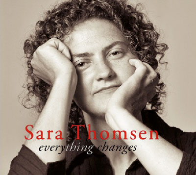 Sara Thomsen: Everything Changes