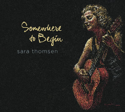 Sara Thomsen, Somewhere to Begin